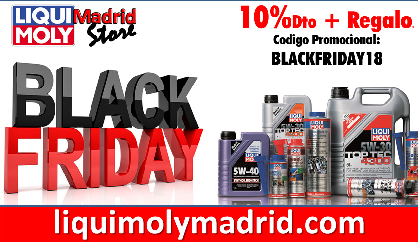Black Friday en LIQUI MOLY Madrid Store!